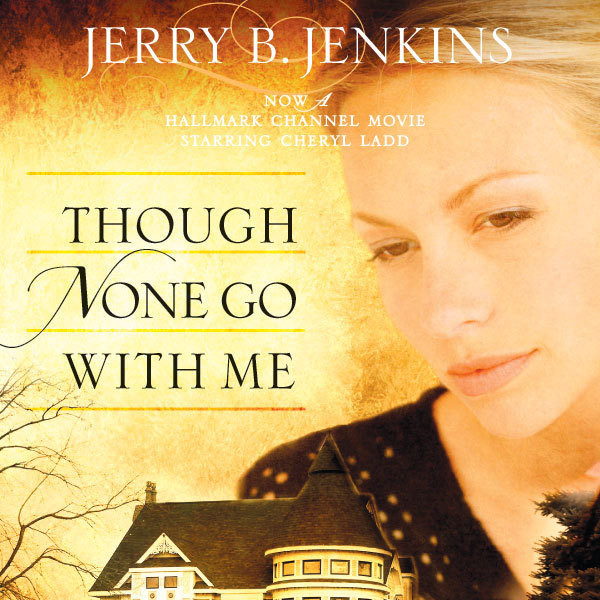 Printable Though None Go with Me: A Novel Audiobook Cover Art