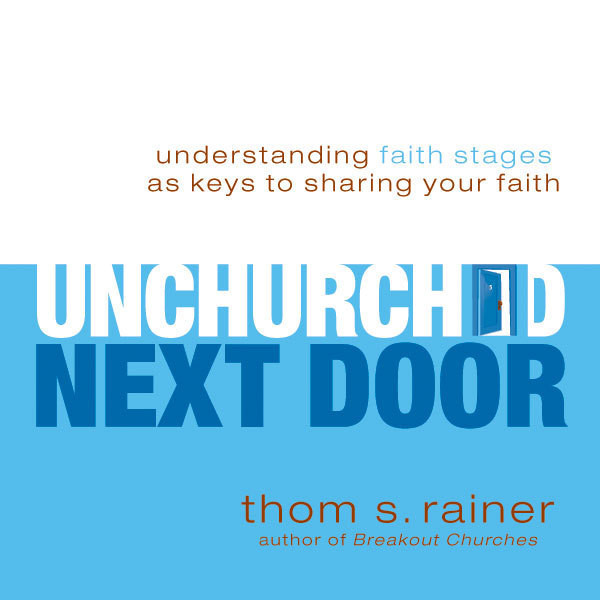 Printable The Unchurched Next Door: Understanding Faith Stages as Keys to Sharing Your Faith Audiobook Cover Art