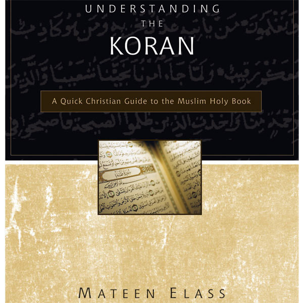 Printable Understanding the Koran: A Quick Christian Guide to the Muslim Holy Book Audiobook Cover Art