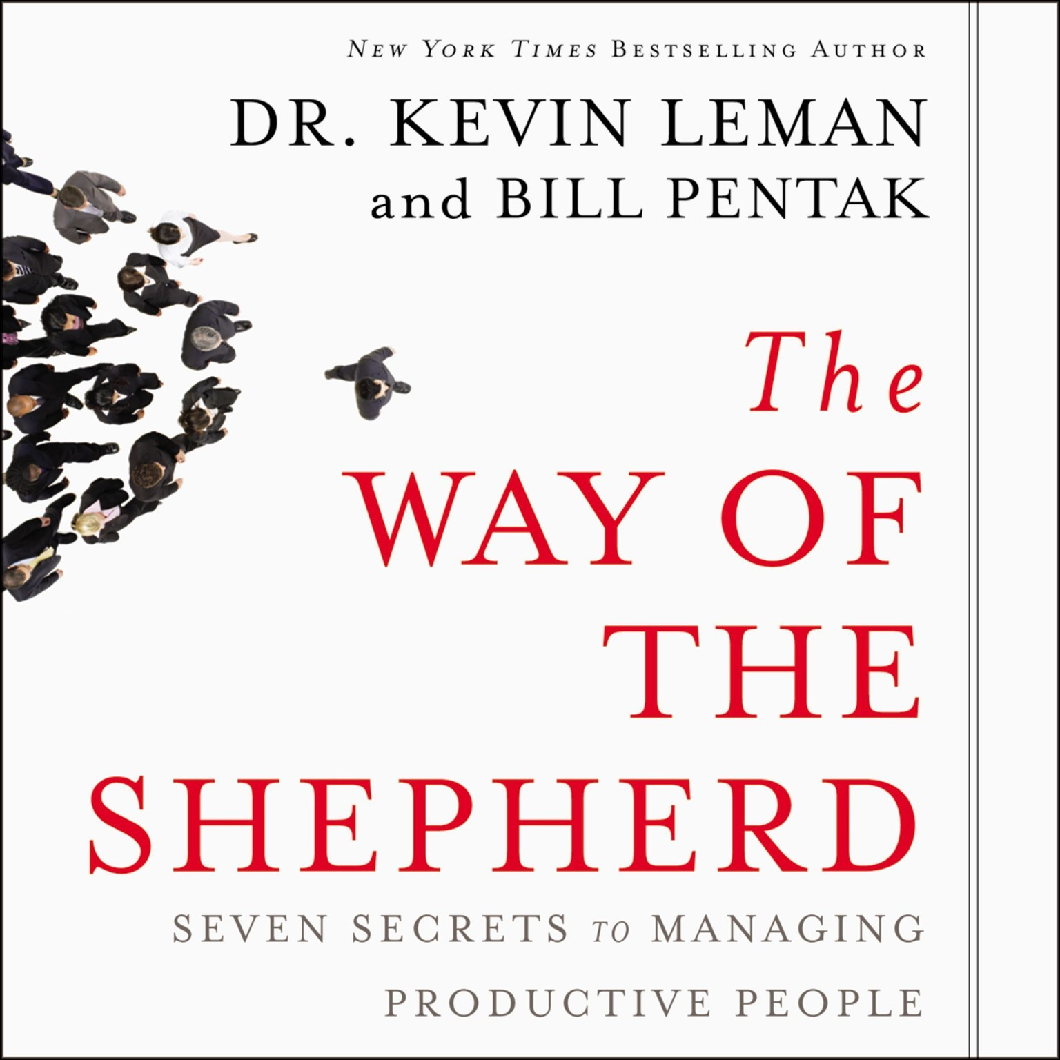 Printable The Way of the Shepherd: Seven Secrets to Managing Productive People Audiobook Cover Art