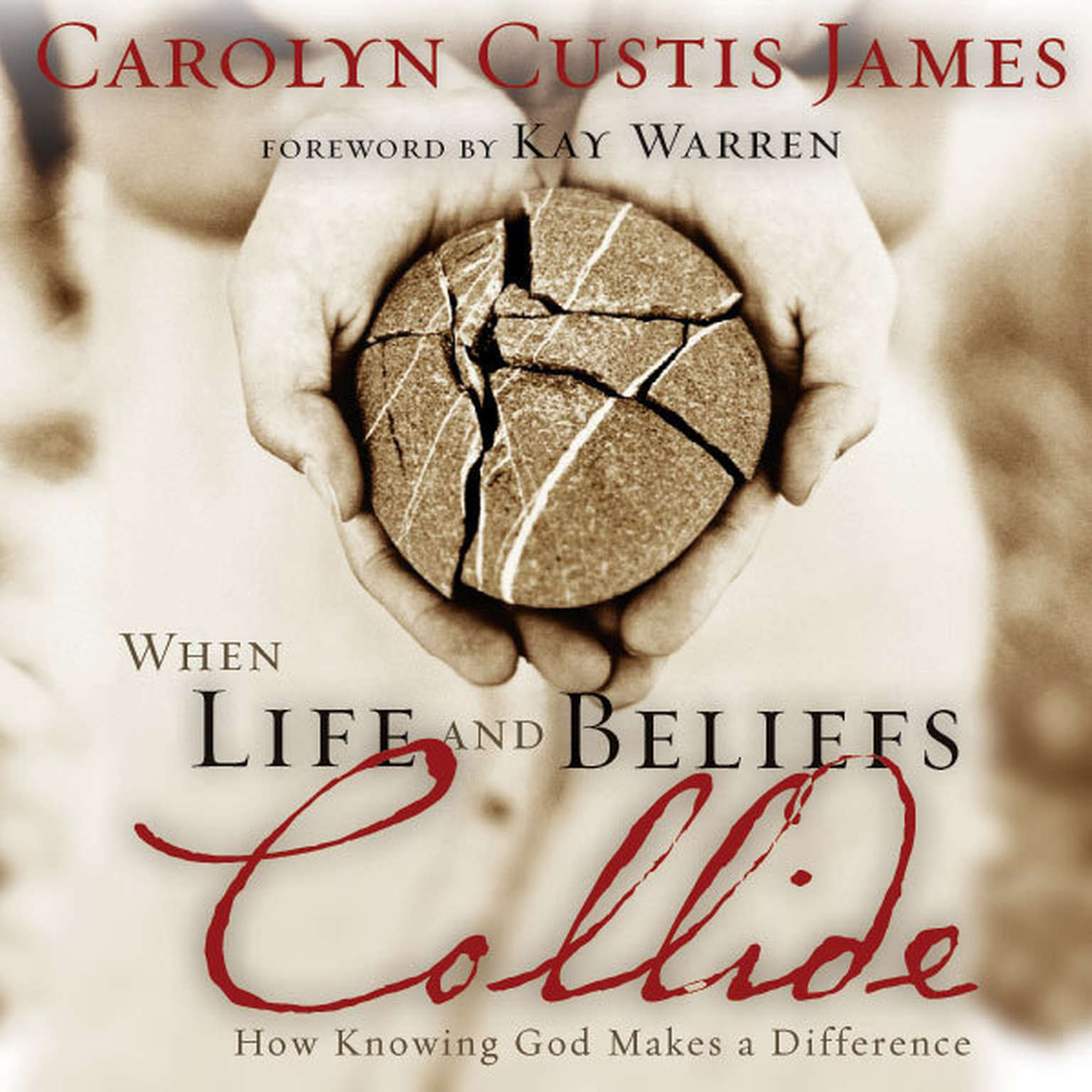 Printable When Life and Beliefs Collide: How Knowing God Makes a Difference Audiobook Cover Art