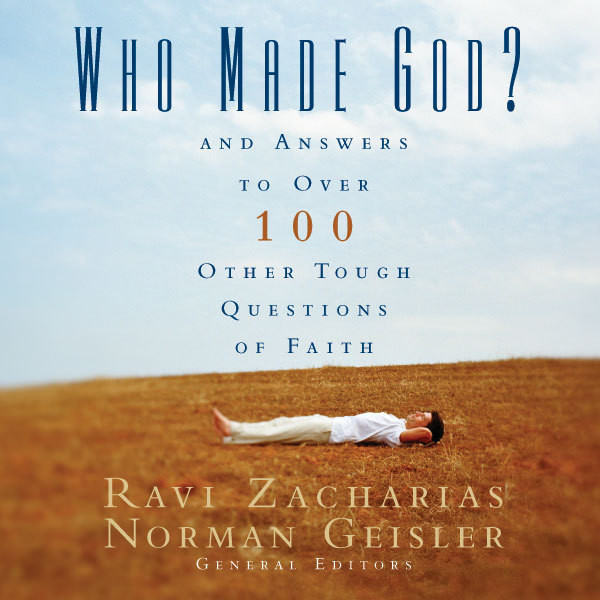 Printable Who Made God?: And Answers to Over 100 Other Tough Questions of Faith Audiobook Cover Art