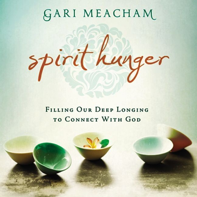 Printable Spirit Hunger: Filling Our Deep Longing to Connect with God Audiobook Cover Art