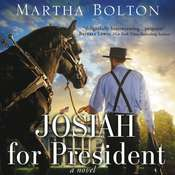 Josiah for President: A Novel Audiobook, by Martha Bolton