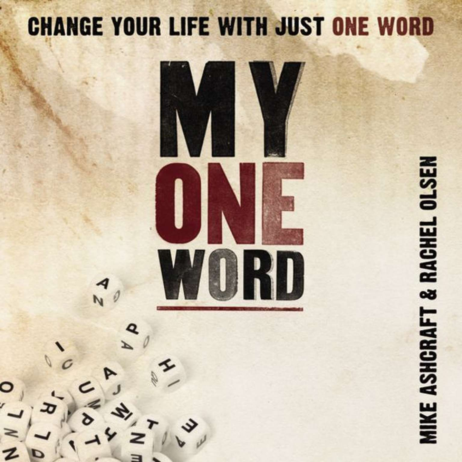 Printable My One Word: Change Your Life With Just One Word Audiobook Cover Art