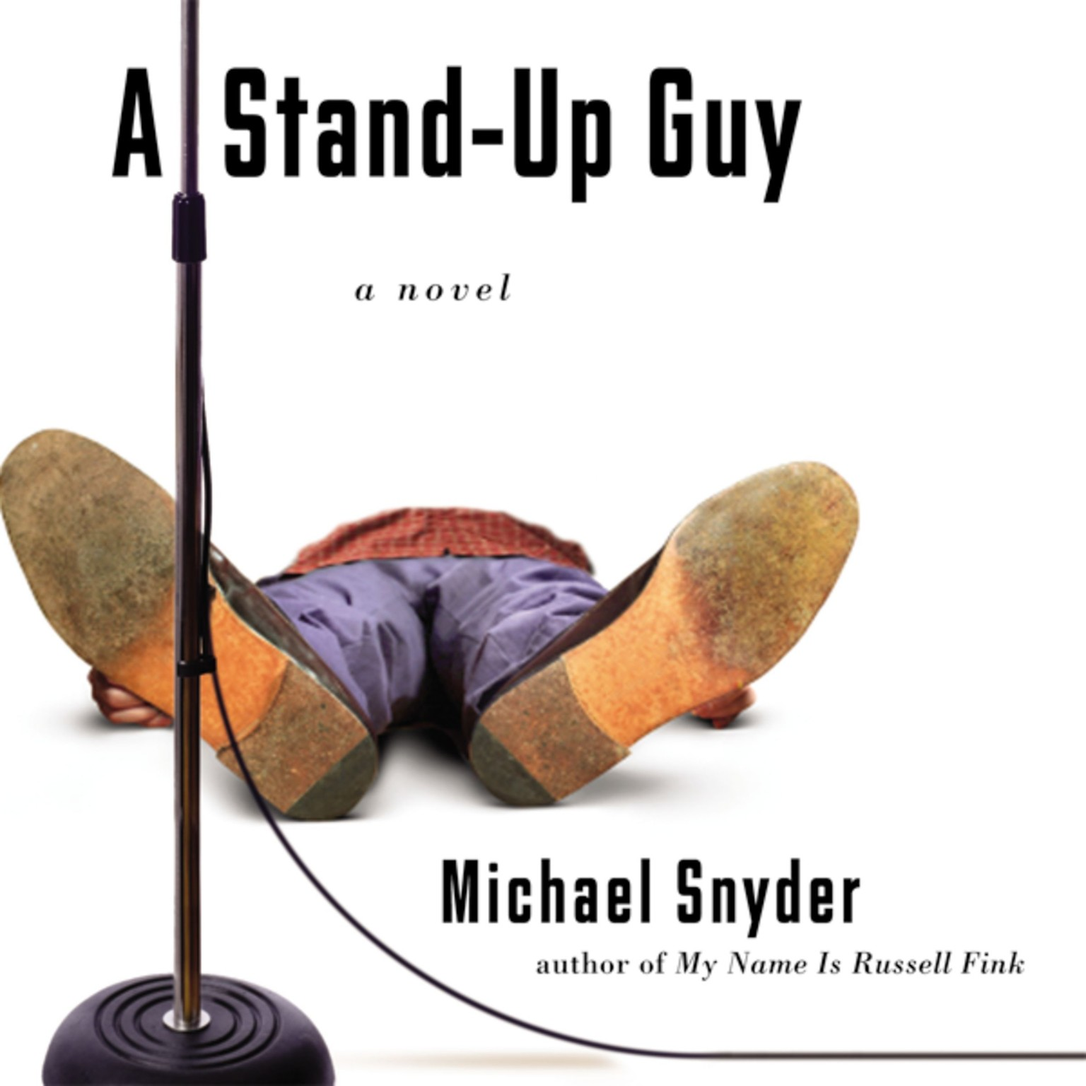 Printable A Stand-Up Guy: A Novel Audiobook Cover Art