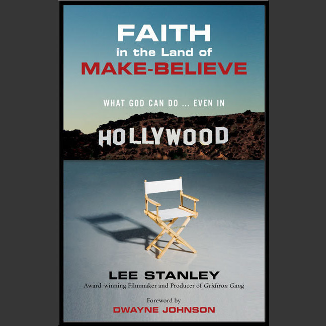 Printable Faith in the Land of Make-Believe: What God Can Do…Even In Hollywood Audiobook Cover Art