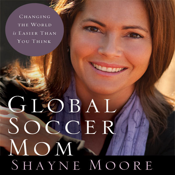 Printable Global Soccer Mom: Changing the World Is Easier Than You Think Audiobook Cover Art