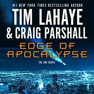 Edge of Apocalypse: A Joshua Jordan Novel Audiobook, by Tim LaHaye