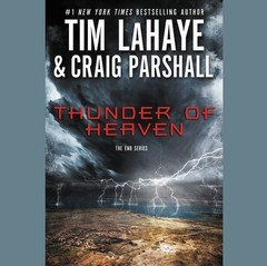 Thunder of Heaven: A Joshua Jordan Novel Audiobook, by Tim LaHaye, Craig Parshall