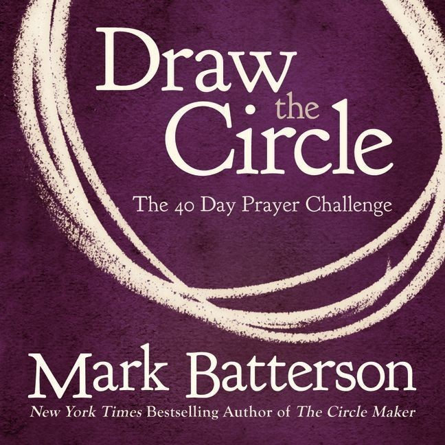 Printable Draw the Circle: The 40 Day Prayer Challenge Audiobook Cover Art