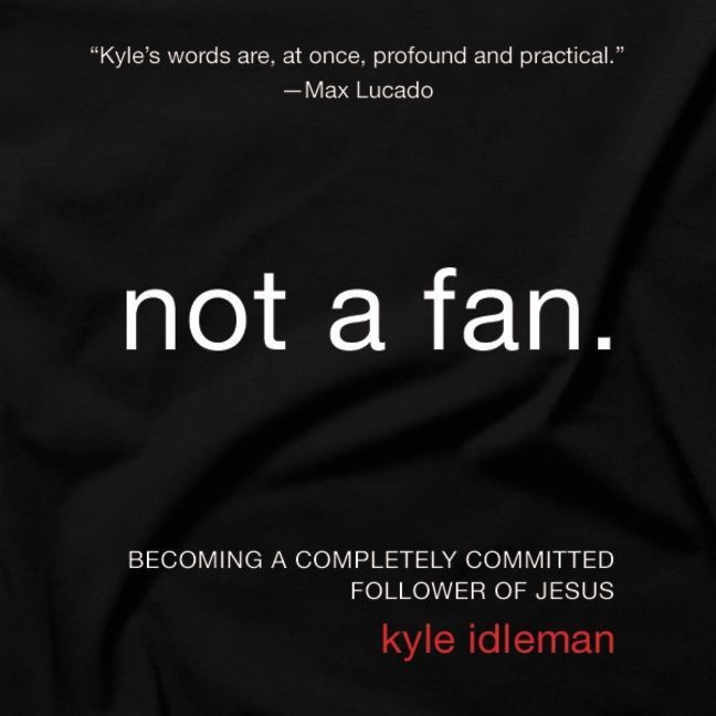 Printable Not a Fan: Becoming a Completely Committed Follower of Jesus Audiobook Cover Art