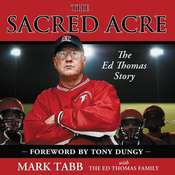The Sacred Acre: The Ed Thomas Story Audiobook, by Mark Tabb
