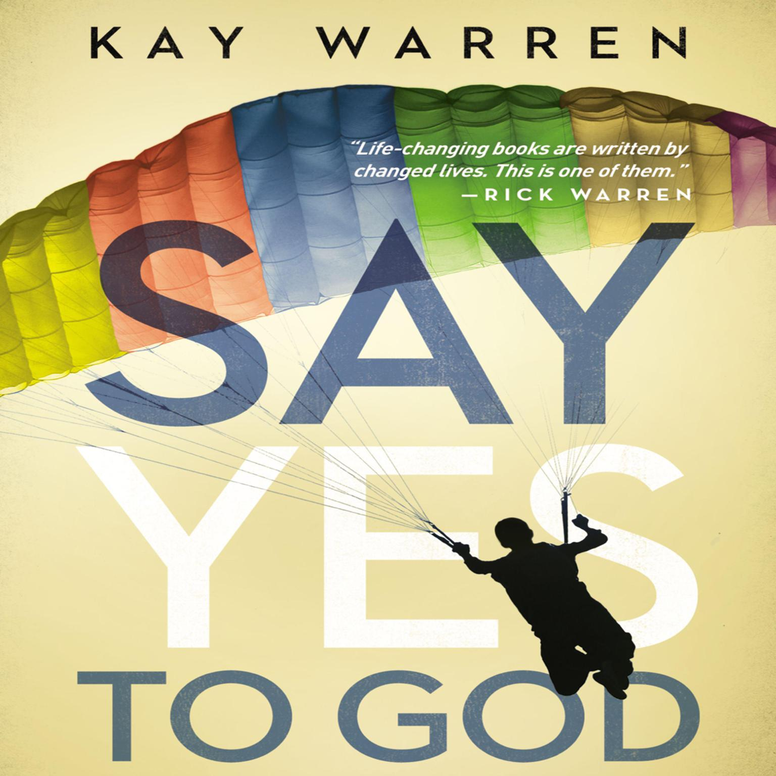 Printable Say Yes to God: A Call to Courageous Surrender Audiobook Cover Art