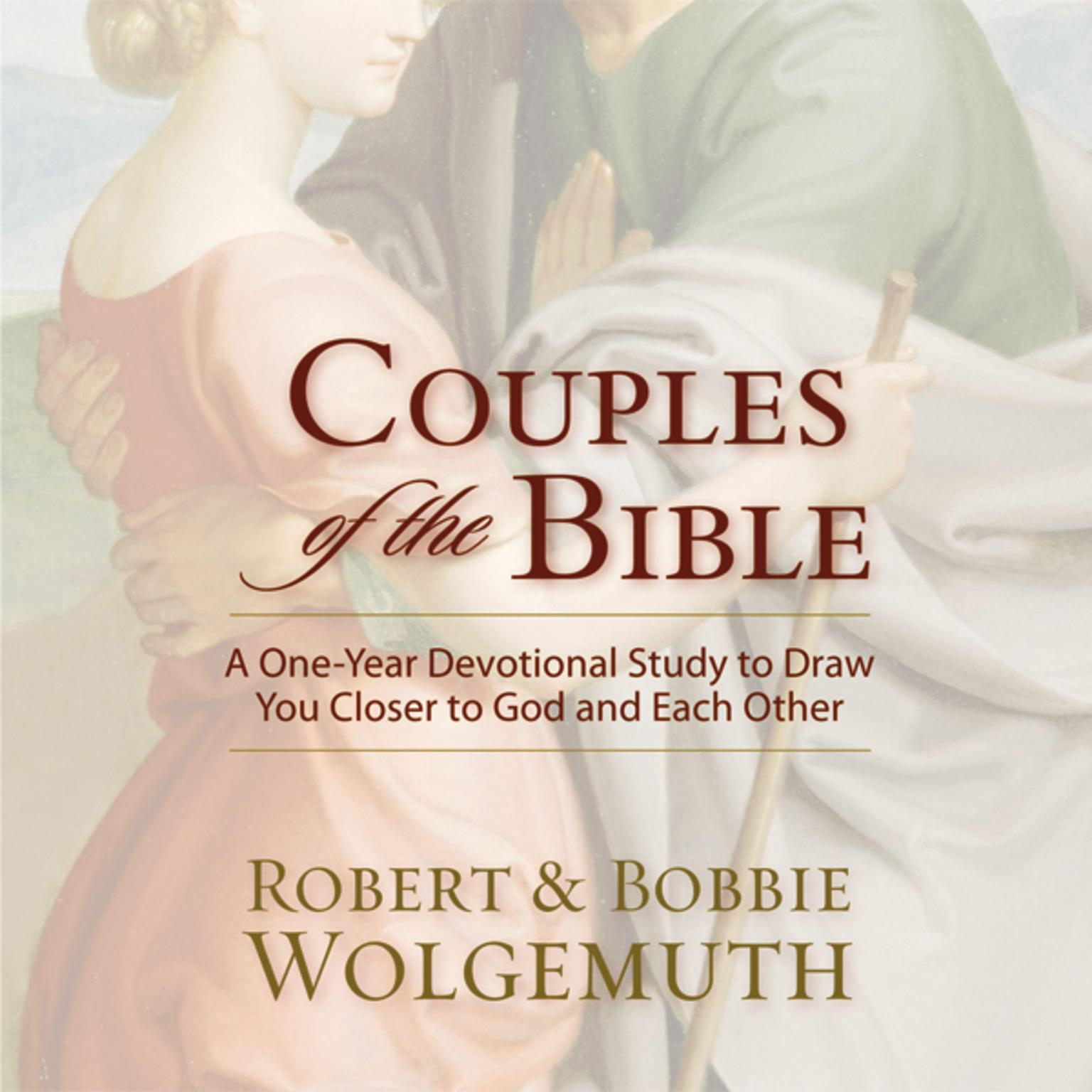 Printable Couples of the Bible: A One-Year Devotional Study to Draw You Closer to God and Each Other Audiobook Cover Art