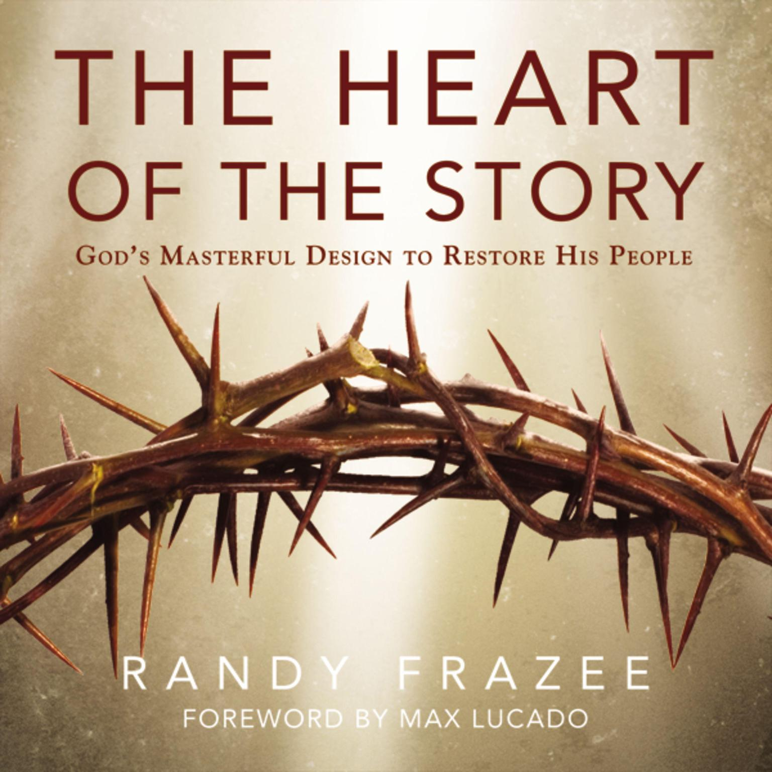 Printable The Heart of the Story: God's Masterful Design to Restore His People Audiobook Cover Art