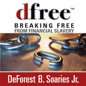 dfree: Breaking Free from Financial Slavery Audiobook, by DeForest B. Soaries, DeForest B. Soaries, Jr.