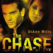 The Chase: A Novel, by DiAnn Mills