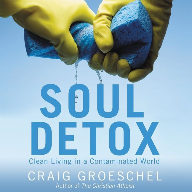 Printable Soul Detox: Clean Living in a Contaminated World Audiobook Cover Art