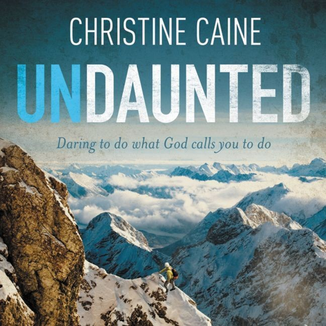 Printable Undaunted: Daring to do what God calls you to do Audiobook Cover Art