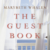 The Guest Book: A Novel, by Marybeth Mayhew Whalen
