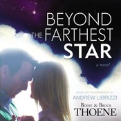 Beyond the Farthest Star: A Novel Audiobook, by Brock Thoene, Bodie Thoene, Bodie and Brock Thoene