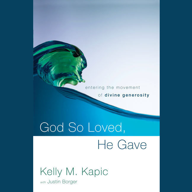 Printable God So Loved, He Gave: Entering the Movement of Divine Generosity Audiobook Cover Art