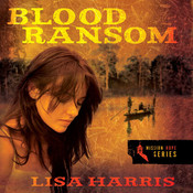 Blood Ransom, by Lisa Harris