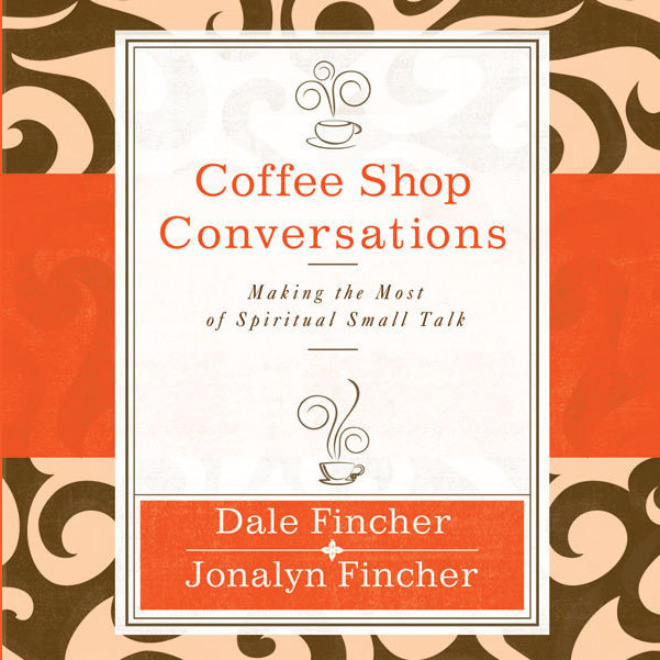 Printable Coffee Shop Conversations: Making the Most of Spiritual Small Talk Audiobook Cover Art