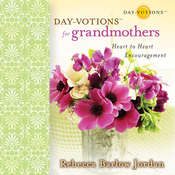 Day-votions for Grandmothers: Heart to Heart Encouragement Audiobook, by Rebecca Barlow Jordan