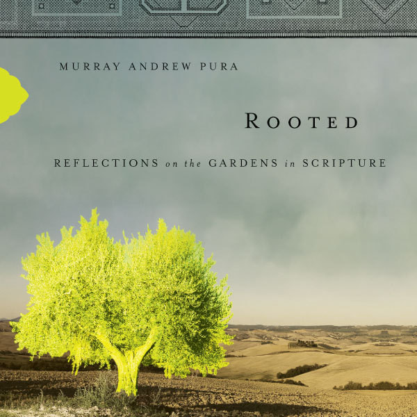Printable Rooted: Reflections on the Gardens in Scripture Audiobook Cover Art