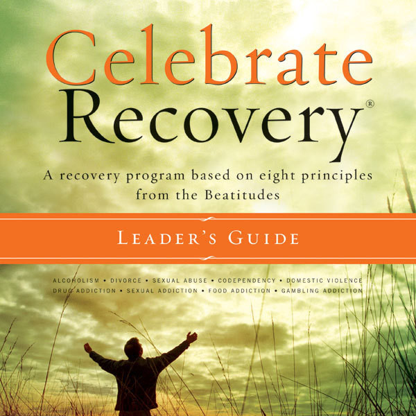 Printable Celebrate Recovery: A Recovery Program based on Eight Principles from the Beatitudes Audiobook Cover Art