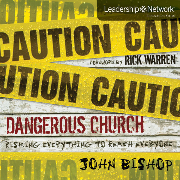 Printable Dangerous Church: Risking Everything to Reach Everyone Audiobook Cover Art