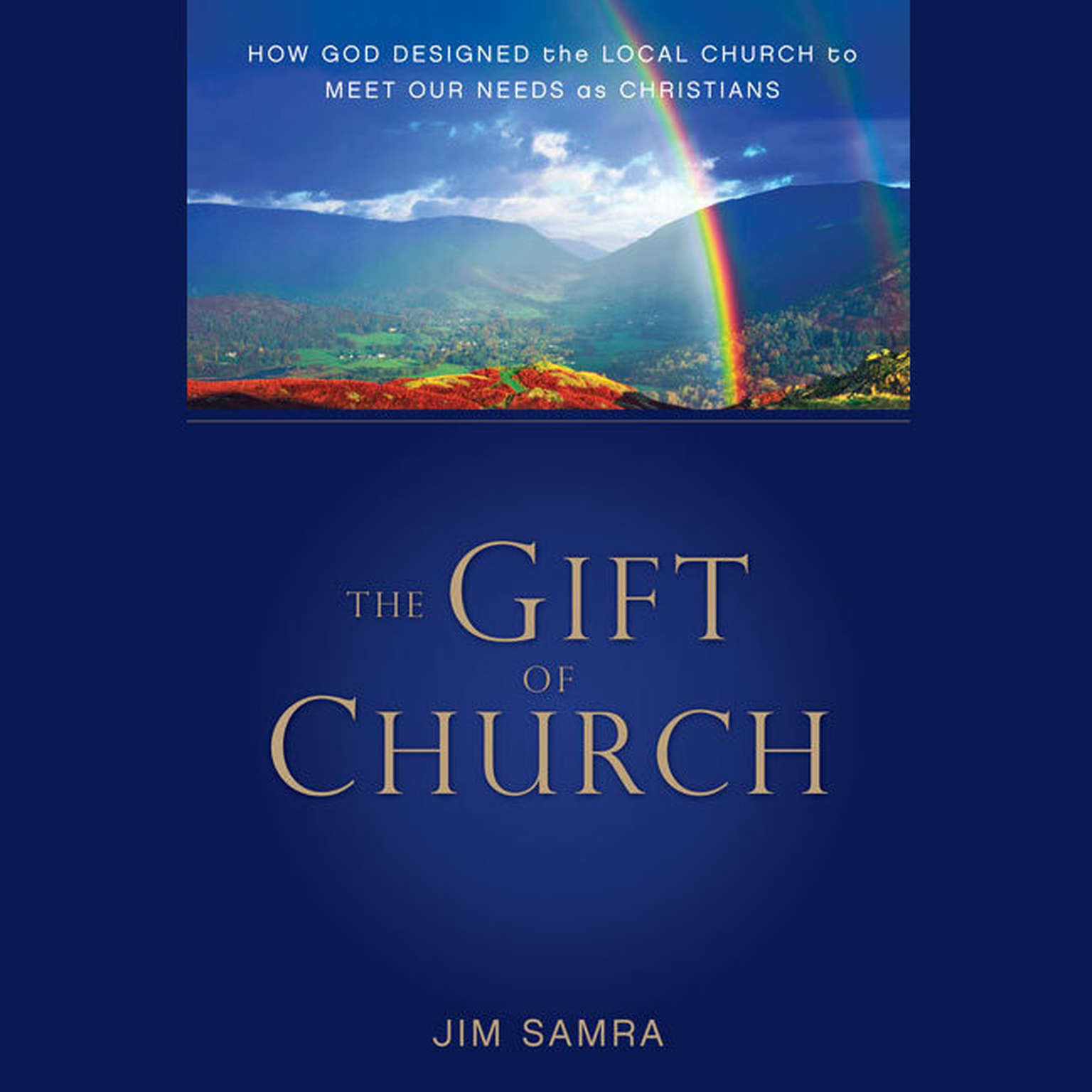 Printable The Gift of Church: How God Designed the Local Church to Meet Our Needs as Christians Audiobook Cover Art