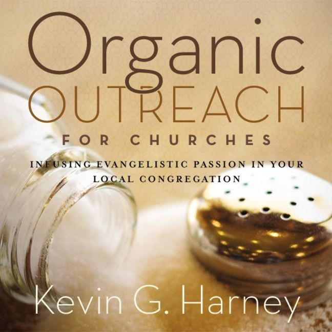 Printable Organic Outreach for Churches: Infusing Evangelistic Passion in Your Local Congregation Audiobook Cover Art