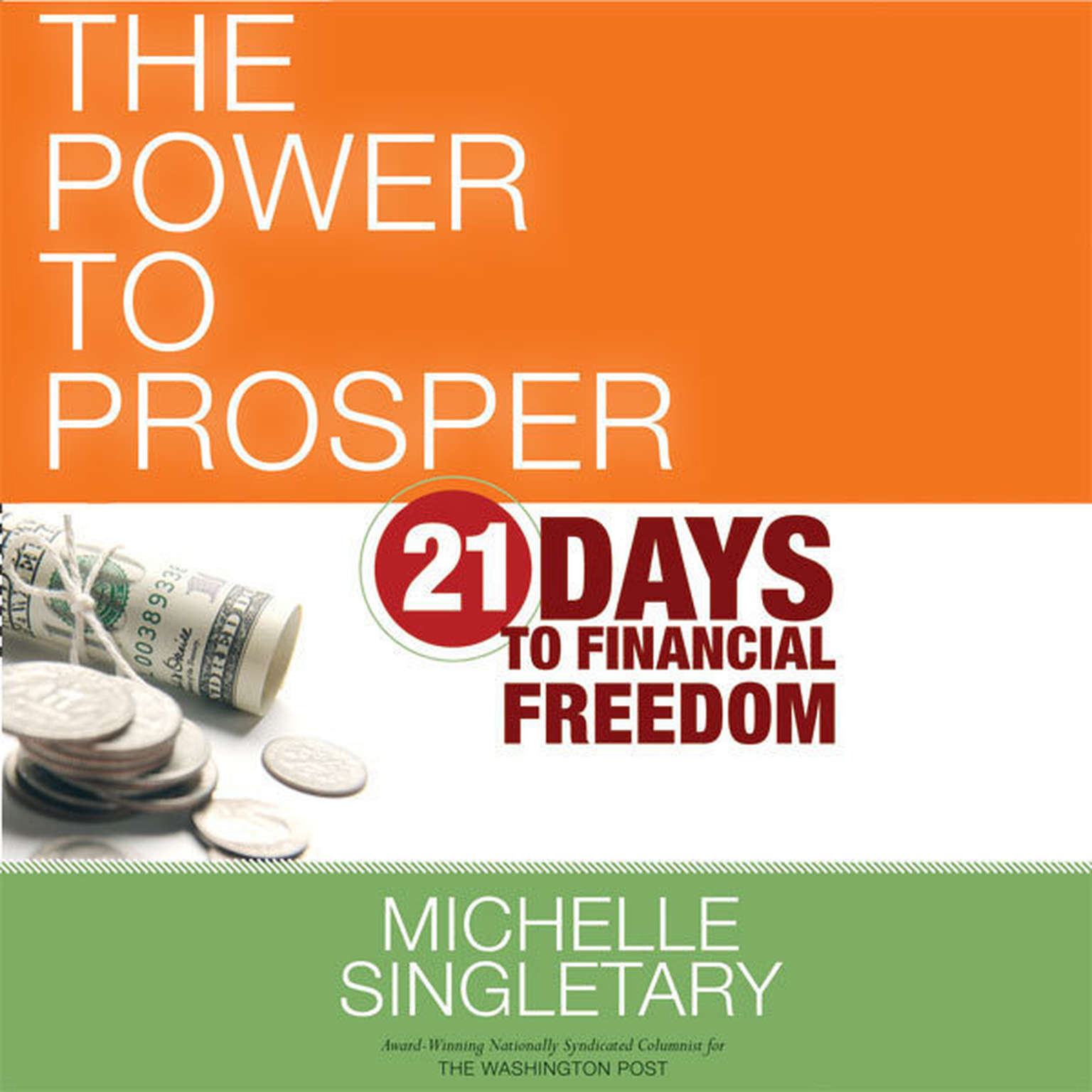 Printable The Power to Prosper: 21 Days to Financial Freedom Audiobook Cover Art