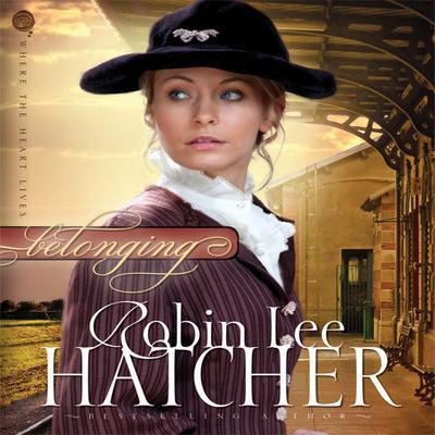 Belonging Audiobook, by Robin Lee Hatcher