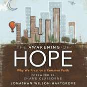 The Awakening of Hope: Why We Practice a Common Faith Audiobook, by Jonathan Wilson-Hartgrove