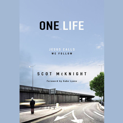 One.Life: Jesus Calls, We Follow Audiobook, by Scot McKnight