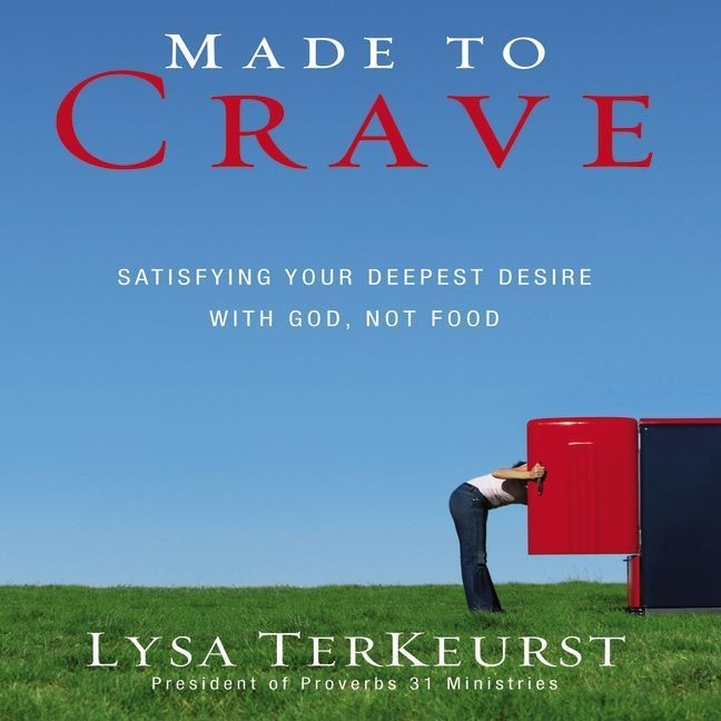 Printable Made to Crave: Satisfying Your Deepest Desire with God, Not Food Audiobook Cover Art