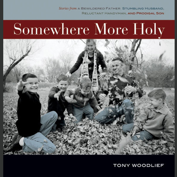 Printable Somewhere More Holy: Stories from a Bewildered Father, Stumbling Husband, Reluctant Handyman, and Prodigal Son Audiobook Cover Art