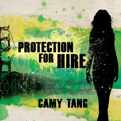 Protection for Hire: A Novel Audiobook, by Camy Tang