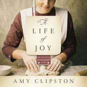 A Life of Joy: A Novel Audiobook, by Amy Clipston