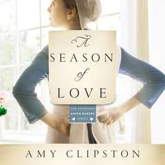 A Season of Love: A Novel Audiobook, by Amy Clipston