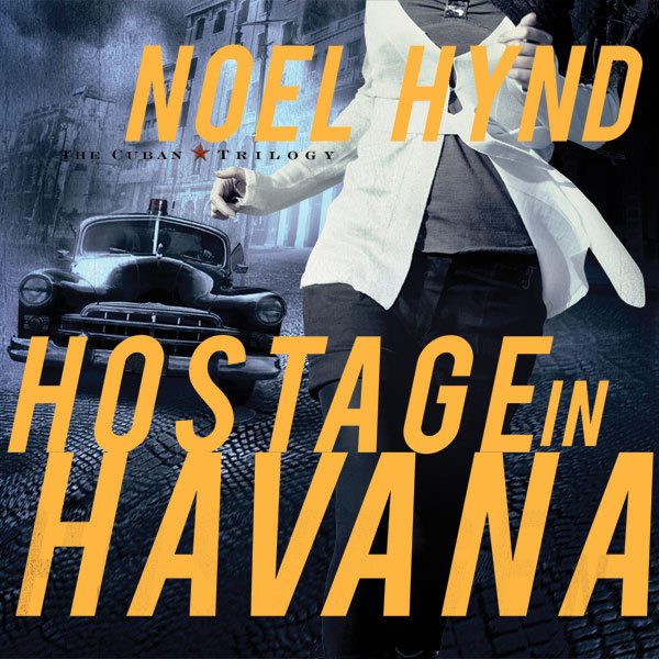Printable Hostage in Havana Audiobook Cover Art