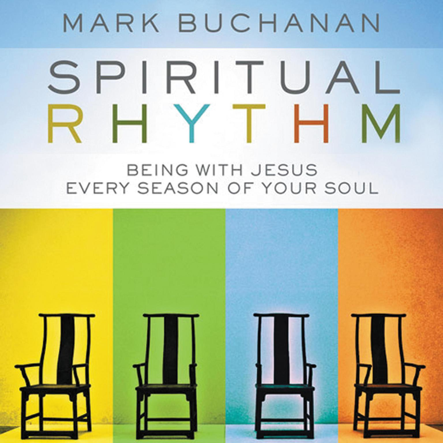 Printable Spiritual Rhythm: Being with Jesus Every Season of Your Soul Audiobook Cover Art