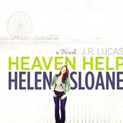 Heaven Help Helen Sloane: A Novel Audiobook, by Jeff Lucas