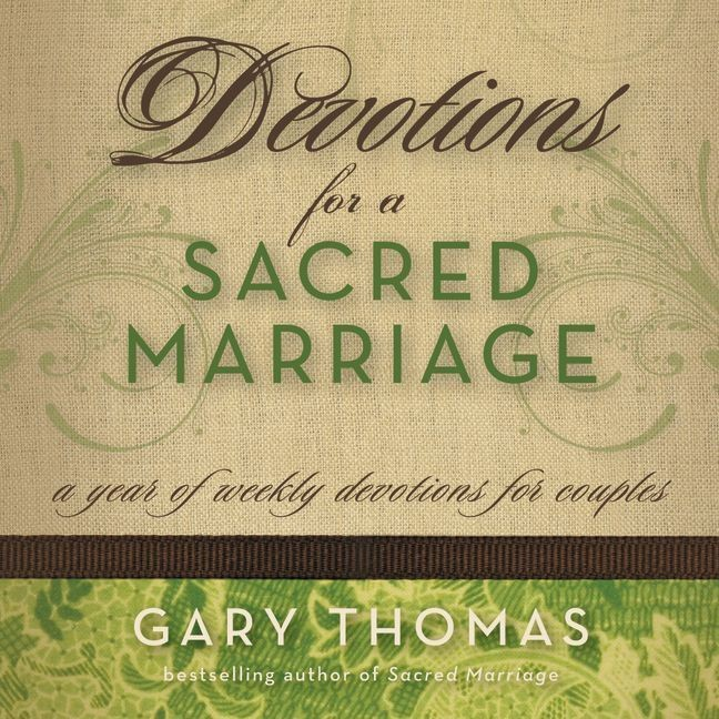 Printable Devotions for a Sacred Marriage: A Year of Weekly Devotions for Couples Audiobook Cover Art