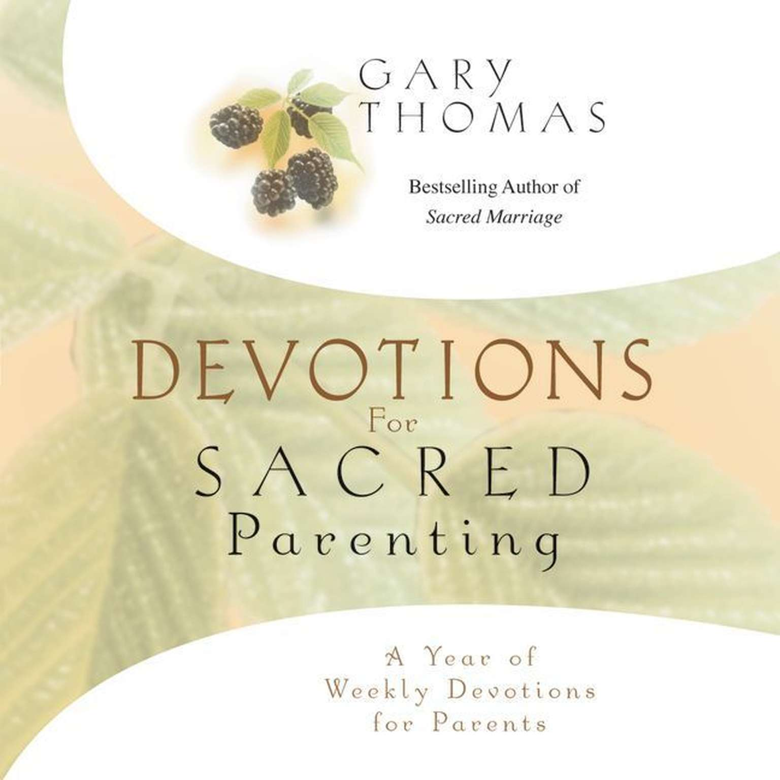 Printable Devotions for Sacred Parenting: A Year of Weekly Devotions for Parents Audiobook Cover Art
