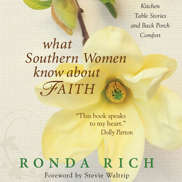 Printable What Southern Women Know about Faith: Kitchen Table Stories and Back Porch Comfort Audiobook Cover Art